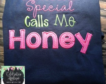 Someone Special Calls Me Honey (or your choice of Grandmother Name) T-shirt