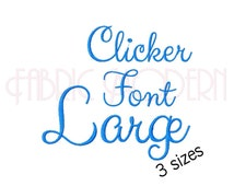 CLICKER CURSIVE EMBROIDERY font Embroidery Design, three sizes, upper and lower case and numbers for each, #549L