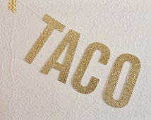 TACO BOUT A PARTY Garland