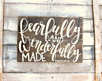 Fearfully and Wonderfully Made Wood Sign // Hand Lettered Sign
