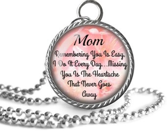 Mom Necklace, Remembering Mom, Love Quote, Mother, Family Image Pendant Handmade
