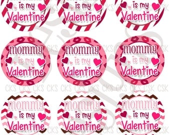 "1"" Digital Bottle Cap Sheet **INSTANT DOWNLOAD** Mommy is my Valentine"
