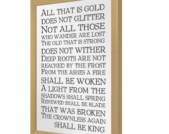 Not All Those Who Wander Are Lost Lord Of The Rings Quote Print