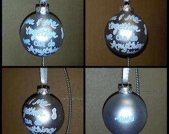 Christmas ornament with Dave Matthews Band lyrics - You and Me