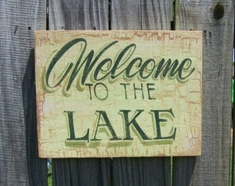 Welcome to the lake sign, rustic cabin decor,rustic wall decor, lake house decor, lodge decor, lake decor, cabin decor, fishing sign
