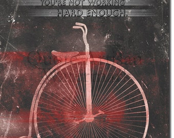 "Cycling Motivational Print 07 - ""If you're not sweating..."" - 12x8 Glossy Art Photo Poster Gift"