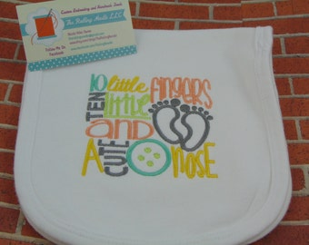 Gender Neutral Burp Cloth, 10 Little Fingers 10 Little toes and a cute button nose, baby shower gift, ready to ship