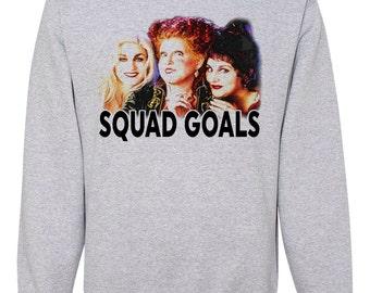 HOCUS POCUS Squad Goals Unisex Sweatshirts - Women's Men's Girls Teens Youth - Halloween - Bachelorette Bridal Party Pullover Sweaters