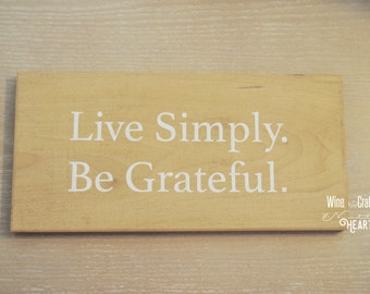 Live Simply. Be Grateful.
