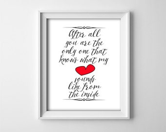 """INSTANT DOWNLOAD 8X10"""" printable digital art file-after all you are the only one that knows what my heart sounds-Black & White minimalist"""