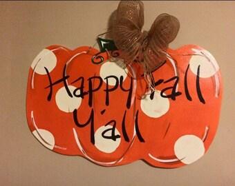 Happy Fall Y'all Harvest Polka Dot Pumpkin Wooden Door Hanger Handmade