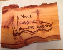 Bilbo Baggins quote burned onto barked yew wood. Home decor, wall hanging, unusual gift. Tolkien fan, the hobbit.