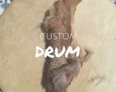 custom drum for Renee