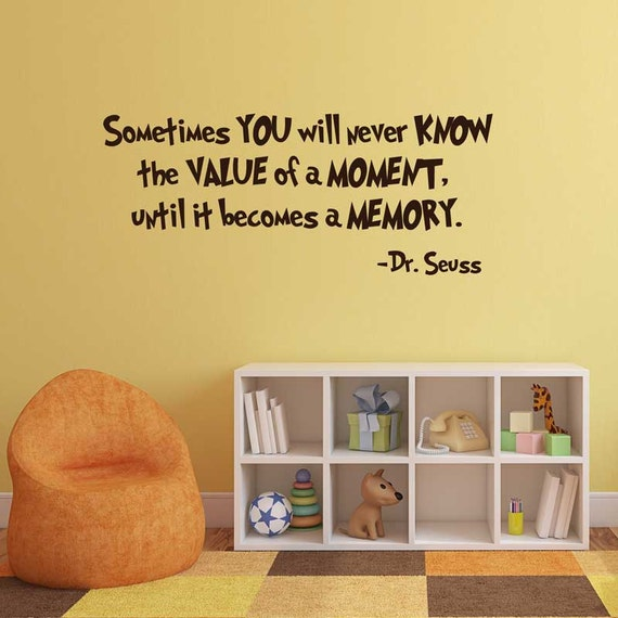 Dr Seuss Memory: Dr Seuss Vinyl Wall Decal Sometimes You Will Never Know The