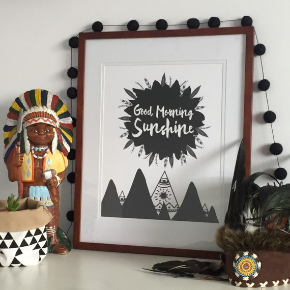 Good Morning Sunshine Monochrome Print Tribal Boys Wall