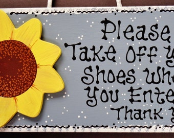 TAKE OFF SHOES Sunflower Sign Remove Shoes Wall Plaque Country Wood Crafts Decor Handcrafted Hand Painted