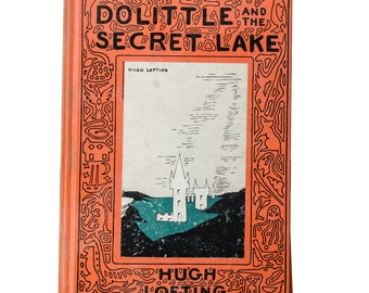 Doctor Dolittle and the Secret Lake by Hugh Lofting 1924, 1948 1st edition