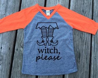 Witch Please Raglan // Kids Raglan // Halloween // Witch // Baseball Tee