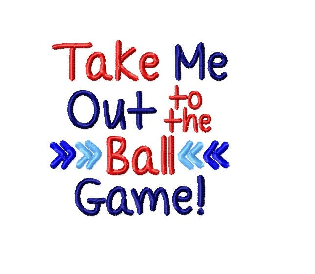 Take me out to the ball game baseball machine embroidery