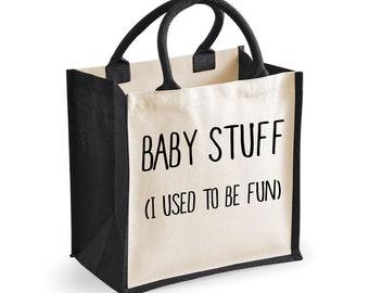 Baby Stuff Bag Baby Stuff I Used To Be Fun Bag Medium Jute Bag Black Nappy Changing Bag Reusable Black Shopper