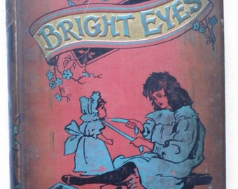 Bright Eyes An Annual For Young Folks 1901