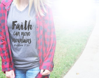Faith Can Move Mountains-Faith Shirt-Christian Shirt-Ladies-Tshirt