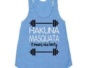 "Women's Triblend ""Hakuna Masquata"" Gym Tank. Workout Tank. Running Tank. Gym Shirt. Running Shirt. Workout Shirt. gym tank top. workout"