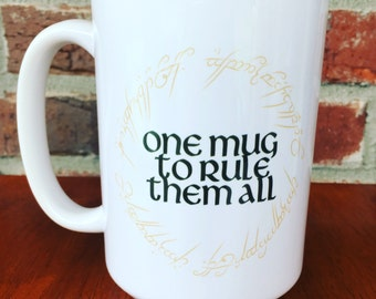 One Mug to Rule Them All Coffee Mug Lord of the Rings