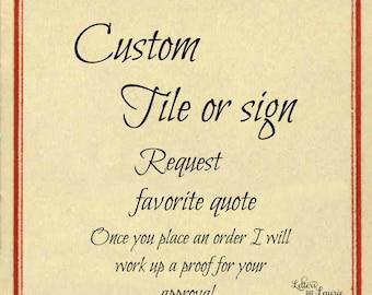 Custom Tile or sign, Friendship Gift, Girlfriend Gift, Gift of Faith, Inspirational Gift, Wedding Gift, Anniversary Gift