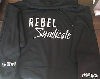 Rebel syndicate hoodie