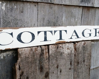 Cottage sign on salvaged barn wood hand-painted distressed rustic