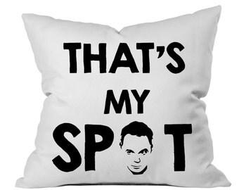 Big Bang Theory Sheldon Cooper Pillow, That's My Spot