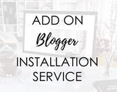 Blogger Template Installation Service
