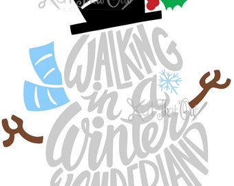 EXCLUSIVE Walking In A Winter Wonderland Snowman  SVG & DXF File