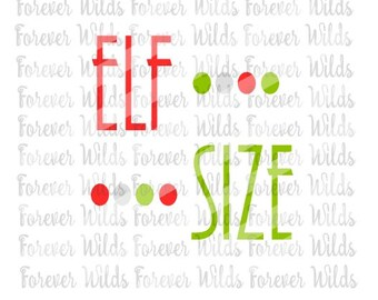 Christmas SVG - Elf Size SVG - Christmas iron on - digital file - dfx - svg - babys first christmas