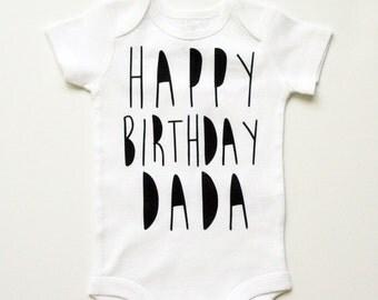 Happy Birthday Daddy, Gift For Daddy, Hip Baby Bodysuit, Birthday Dad Onesie, New Dad Gift Ideas, Baby Hipster Onesie, Trendy Baby Clothes