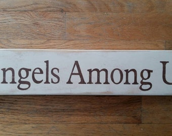 Angels Among Us sign