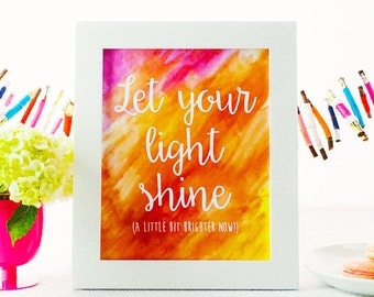 8x10 Print - Let Your Light Shine