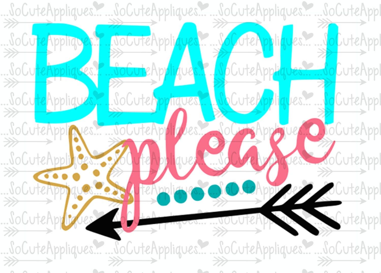Beach please, nautical svg, cruise svg, socuteappliques ...