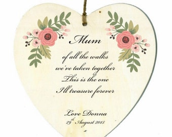 Personalised Wooden Heart - Of all the walks ....