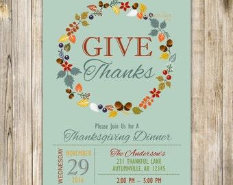 GIVE THANKS Invitation, Rustic THANKSGIVING Dinner Invite, Be Thankful Feast Autumn Fall Party, Friendsgiving Potluck, Diy Printable Digital