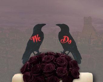 Gothic We Do Wedding Cake Topper- Ravens Cake Topper - Offbeat Wedding -We Do Cake Topper - Gothic Wedding CakeTopper - Goth Love Birds