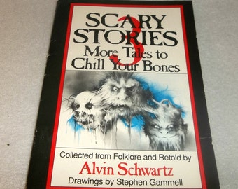 Scary Stories 3 More Tales to Chill Your Bones  STEPHEN GAMMELL Disturbing Children's Horror Tales To Tell In The Dark paperback Book 1991