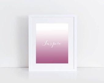 Inspire Pink Ombre Digital Print