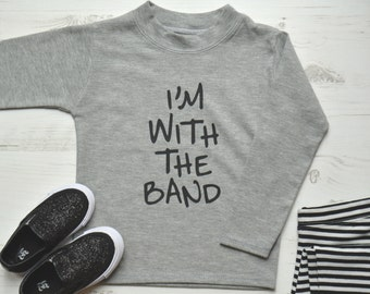 I'm with the band Toddler TShirt | Monochrome Baby Graphic Tee | Trendy Kids Clothes | Slogan T Shirt | I'm with the band