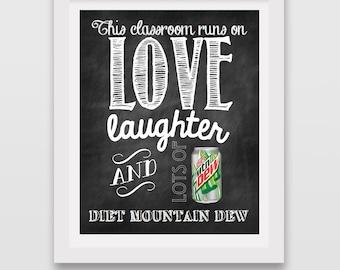 INSTANT DOWNLOAD // Teacher's sign // Diet Mountain Dew // Teacher Appreciation
