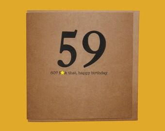 60? f*ck that. 60th Birthday Card. Rude, Funny, Friend, Sister, Brother, Grandma, Granddad, Sixtieth 59 - Hand crafted art card.