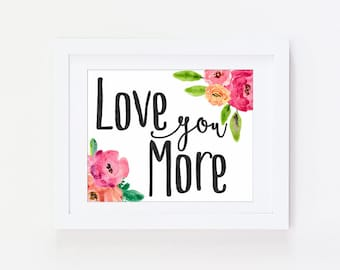 Love You More Wall Art love you more sign | etsy