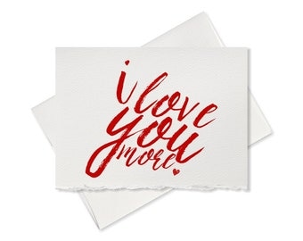 Anniversary card I love you more card for boyfriend, girlfriend, wedding anniversary card for husband, wife, her, him, love card