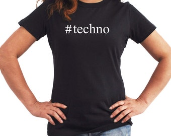 Techno  Hashtag Women T-Shirt